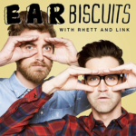Ear Biscuits with Rhett and Link