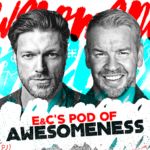 E&C's Pod of Awesomeness