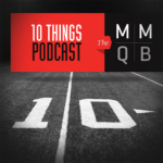 MMQB 10 Things Podcast