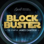Blockbuster: The Story of James Cameron